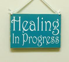 healing in progress sign